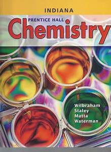 Prentice Hall Chemistry Indiana Edition 2005 By Matta