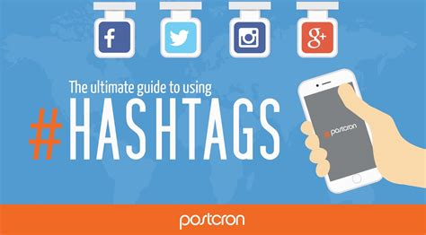 The Ultimate Guide To Hashtags  Postcron Blog