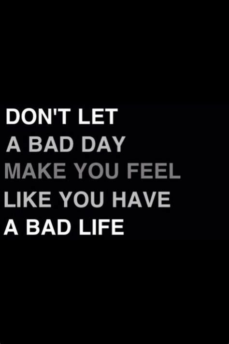 bad day quotes quotesgram