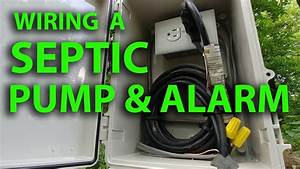 How To Wire A Septic Tank Pump  U0026 Alarm System