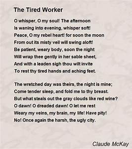 The Tired Worker Poem by Claude McKay - Poem Hunter