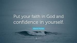 Alberta Hunter ... God And Confidence Quotes