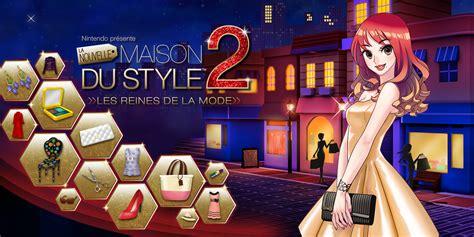 maison du style 3ds nintendo pr 233 sente la nouvelle maison du style 2 les reines de la mode nintendo 3ds jeux