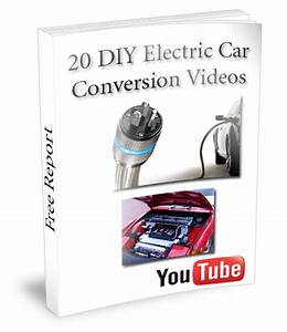 Homemade Electric Car Conversion Plans