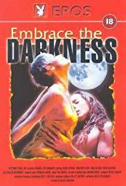 Embrace The Darkness (1999) Imdb