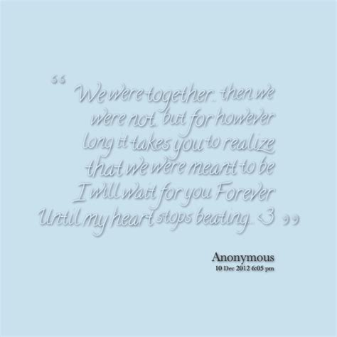 Forever Together Quotes Meant To Be. Quotesgram