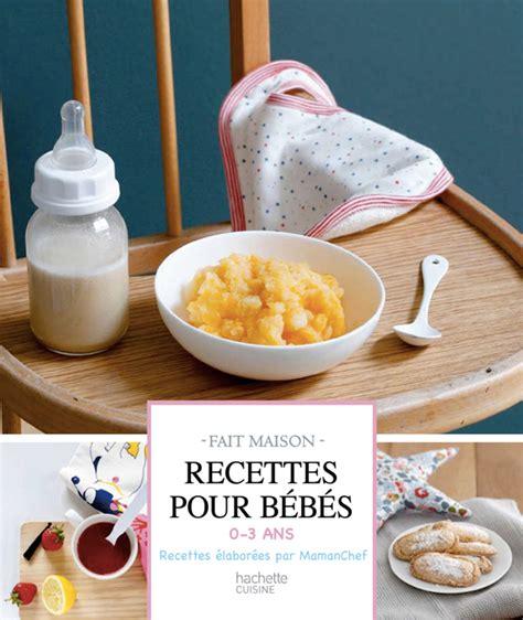 recette de cuisine pour bebe recette b 233 b 233 mes premiers boudoirs 224 partir de 8 mois