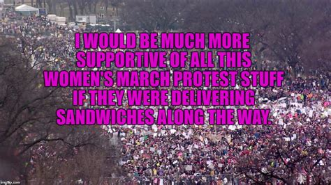 Women S March Memes - image tagged in womens march funny funny memes political silly imgflip