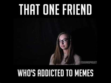 Addicted To Memes - meme addiction is real youtube