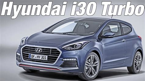 hyundai i30 turbo 2015 hyundai i30 turbo world premiere