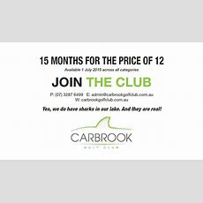Carbrook  15 Months For The Price Of 12  Golf In Queensland