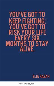 Elia Kazan picture quotes