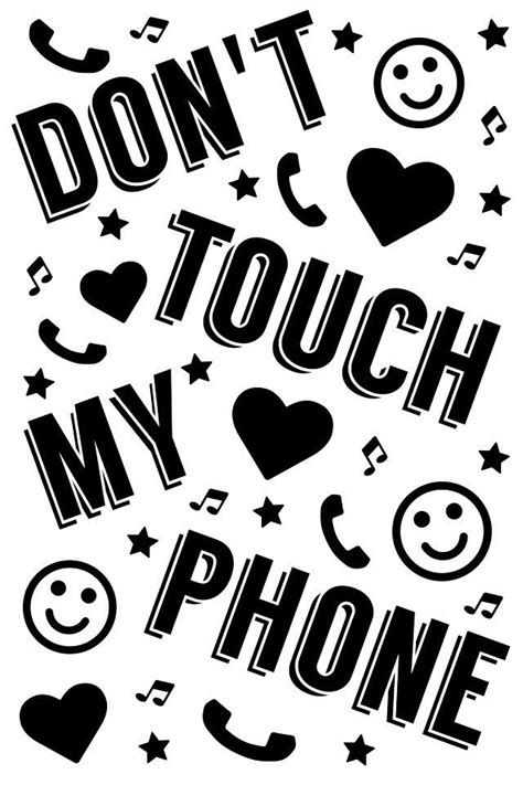 See more of dont touch my phone wallpaper/lockscreen on facebook. Don't touch my phone | Dont touch my phone wallpapers, Touch me, Phone wallpaper