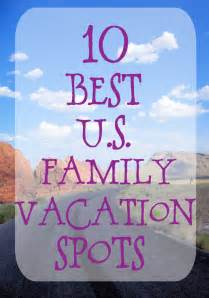 best family vacation spots jpg travel map travelquaz