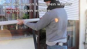 Rolladen Lamellen Maße : rolladen lamellen austauschen ohne deckel zu ffnen option 1 neubau rollladen 8 youtube ~ A.2002-acura-tl-radio.info Haus und Dekorationen