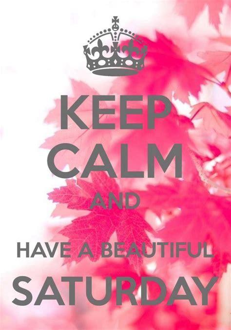calm    beautiful saturday pictures