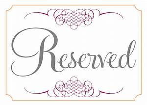 reserved signs posted by sarahg labels mr and mrs signs With reserved seating signs template
