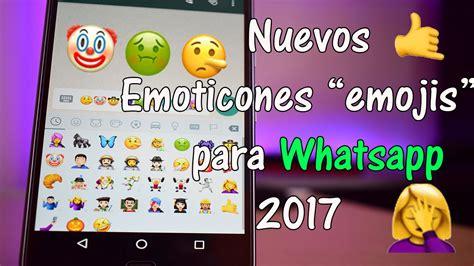 como descargar nuevos emojis emoticones para whatsapp 2017