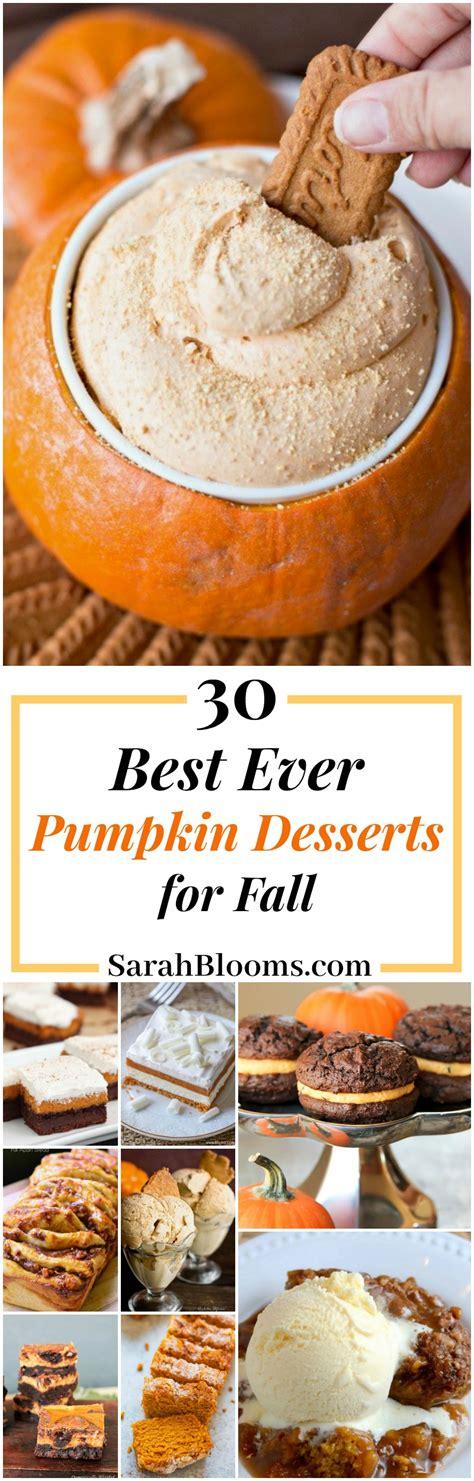 10 Pumpkin Recipes Fall by 30 Pumpkin Desserts For Fall Best