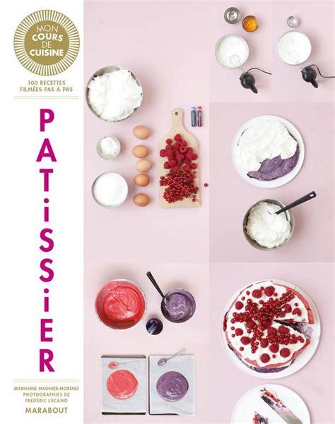 livre mon cours de cuisine livre mon cours de cuisine patissier marianne magnier