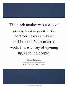 The black marke... Upmarket Quotes