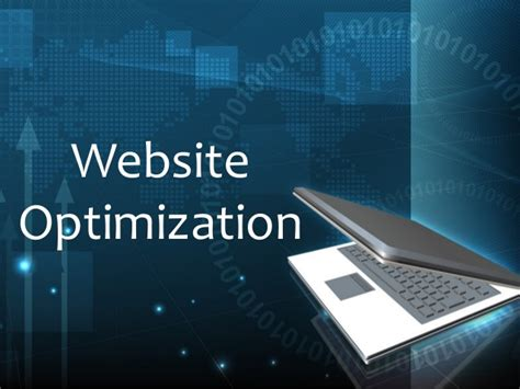 Site Optimization by Website Optimization