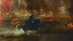 GoT Jaime Lannister Oathbreaker YouTube