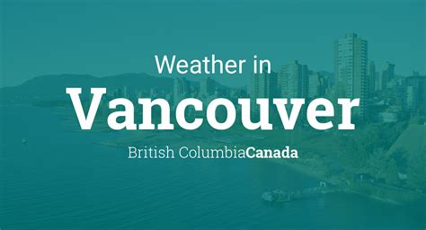 weather vancouver canada columbia british country