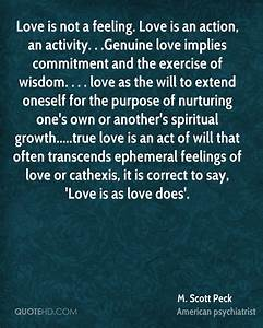 M. Scott Peck Q... Love Feeling Quotes