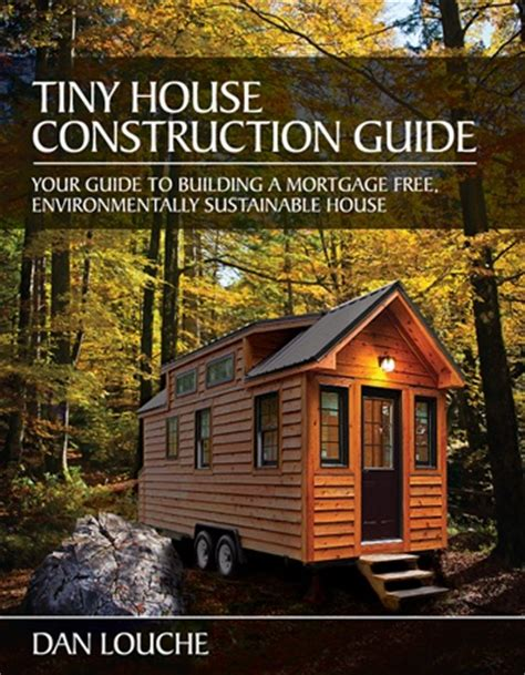 Tiny House Design Construction Guide Ebook Pdf my top 7 tiny house books for 2013