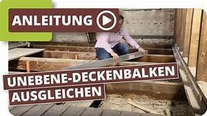 Schiefen Holzboden Ausgleichen : altbau holzboden unebene holzdielen deckenbalken ausgleichen youtube ~ A.2002-acura-tl-radio.info Haus und Dekorationen