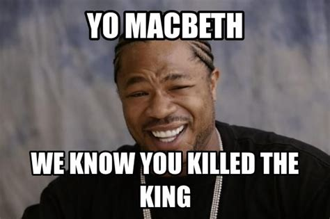 Macbeth Memes - 26 best macbeth memes images on pinterest ha ha fun things and funny stuff