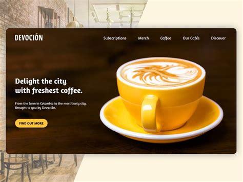 Devoción coffee is a roaster from united states with 1 active coffee item. Devoción Coffee Shop Landing Page | Landing page, Coffee shop, Fresh coffee