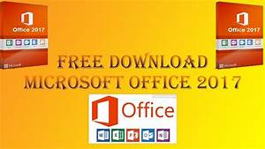 How To Download And Install Microsoft Office 2017 Full