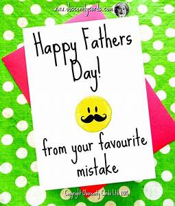 Happy Fathers Day Card - From your Favourite Mistake