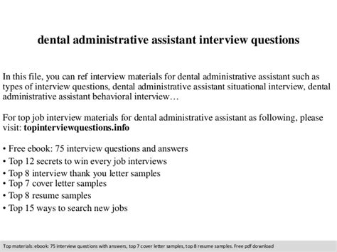 Questions For Dental Assistant by Dental Administrative Assistant Questions