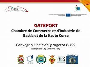 gateport chambre de commerce et d39industrie de bastia et With la chambre de commerce et d industrie
