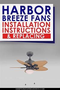 Ceiling Fan Light Harbor Breeze Harbor Breeze Fans Installation Instructions Replacing