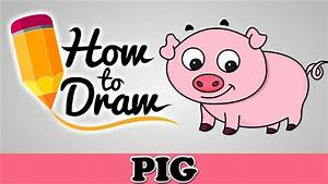 How To Draw A Cute Pig - Easy Step By Step Cartoon Art ...