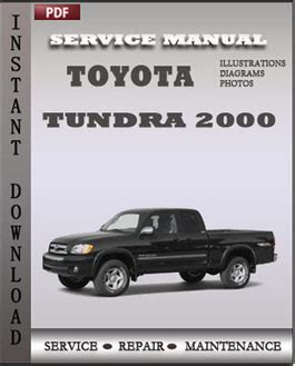 service manuals schematics 2000 toyota tundra electronic valve timing toyota tundra 2000 workshop repair manual global service manuals