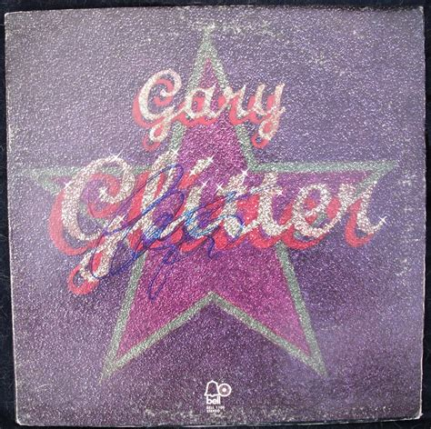 Gary Glitter Cover by Gary Glitter Autograph Signed Quot Glitter Quot Lp Record Album