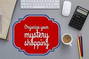 Staying Organized  U2014 Mystery Shopper U0026 39 S Manual