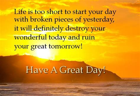 good day quotes life   short  start  day