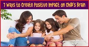 How to Create Positive Impact on Child's Brain Development?