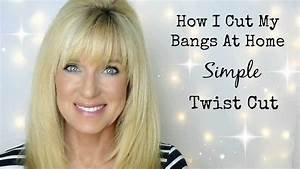 How I Cut My Bangs At Home  Simple Twist Cut