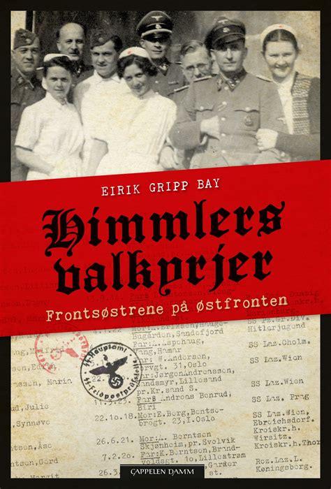 Himmlers valkyrjer av Eirik Gripp Bay (Innbundet ...
