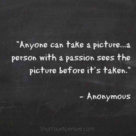 Best 20 Photography Quotes  10 So Peachy