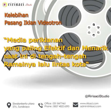 jasa pembuatan video iklan videotron surabaya ririsaci