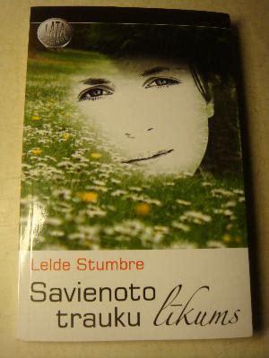 Savienoto trauku līkums - Lelde Stumbre - iBook.lv ...