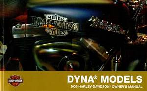 2009 Harley Davidson Dyna Motorcycle Owners Manual